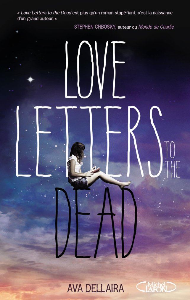 Chronique : Love letters to the dead d'Ava Dellaira
