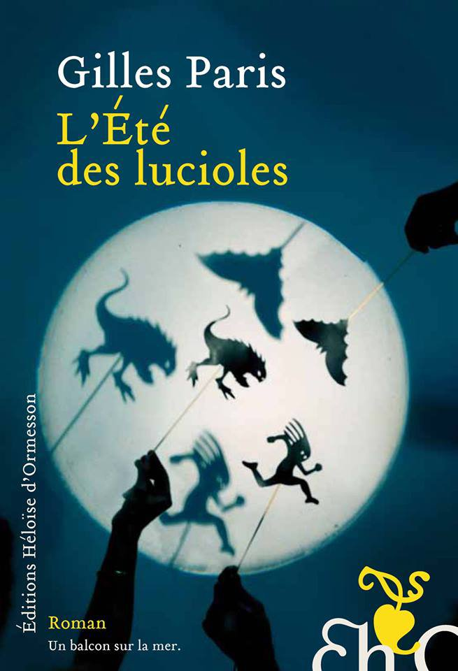 Chronique : L'été des lucioles de Gilles Paris
