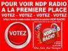 C'EST PAS COMPLIQUER POUR VOIR VOTRE RADIO A LA PREMIÈRE PLACE IL FAUT VOTER SUR LA 5ème ETOILE AVEC LE LIEN SI DESSOUS http://www.webradio.media/ecouter-NDP-RADIO-2532