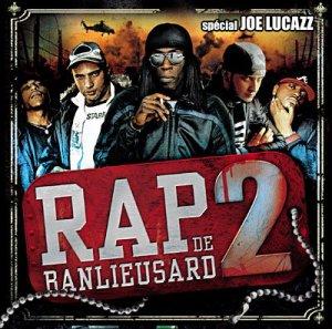 RAP DE BANLIEUSARD 2 spécial JOE LUCAZZ | 2007