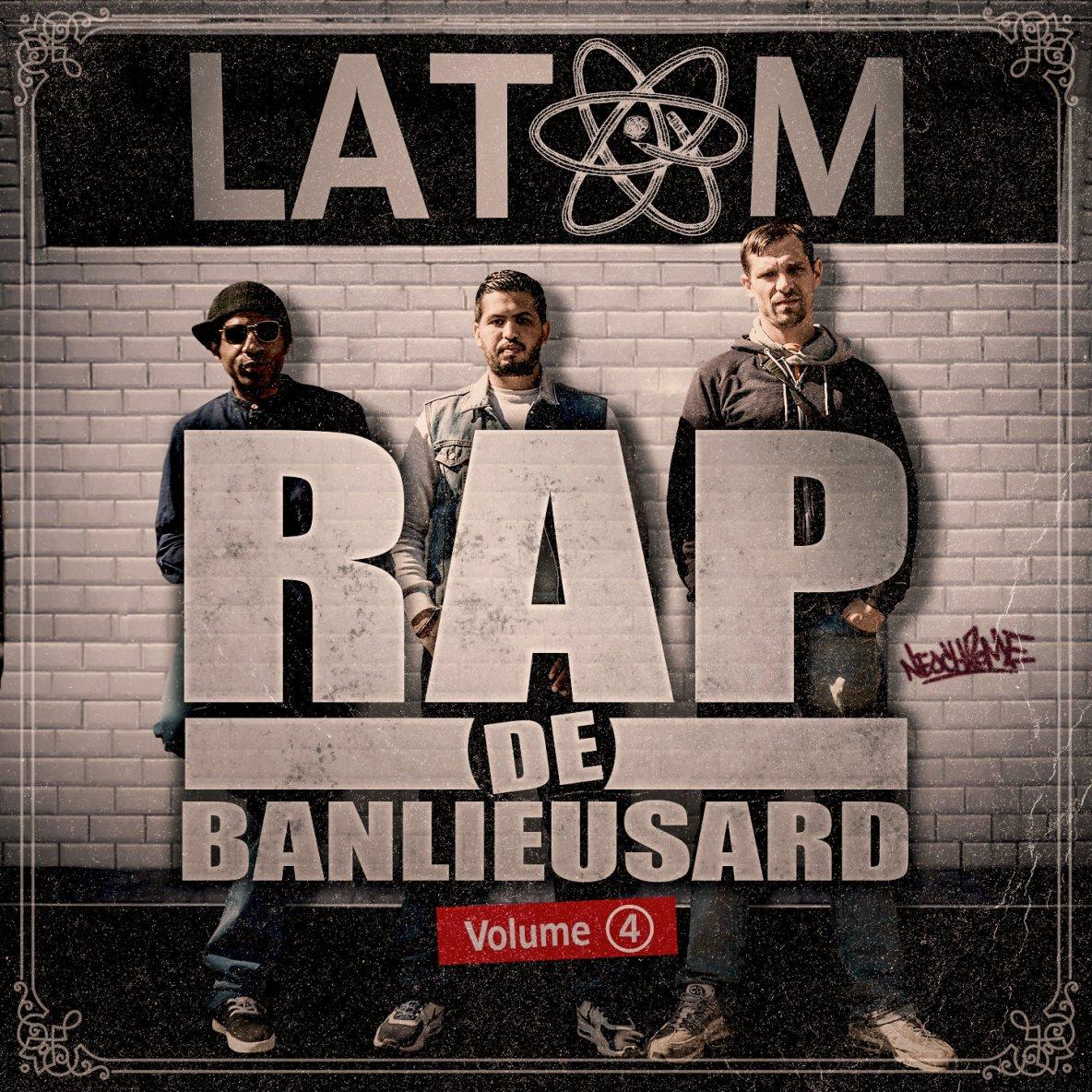 [ALBUM] RAP DE BANLIEUSARD Vol.4 Spécial LATOM | Disponible !