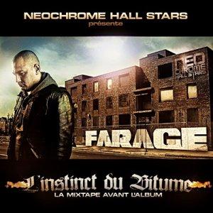 FARAGE | L'INSTINCT DU BITUME | 2008