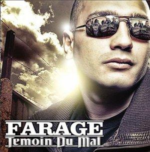 FARAGE | TEMOIN DU MAL | 2009
