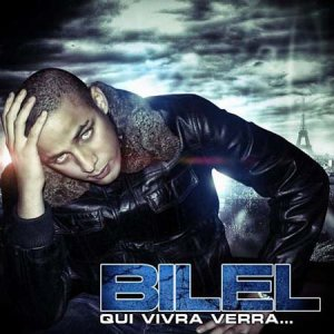 BILEL | QUI VIVRA VERRA | 2009