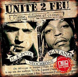 UNITE 2 FEU | HAINE, MISERE & CRASSE | 2006
