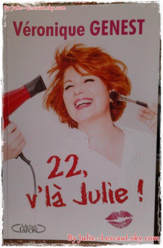 Le Livre De Véronique Genest - 22, V'là Julie