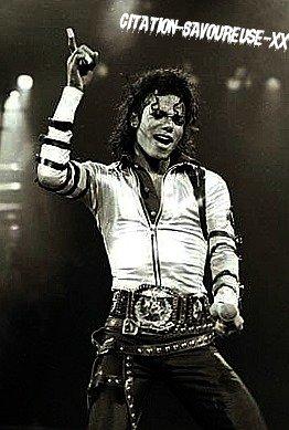Citation de Michael Jackson