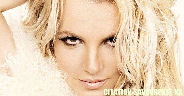 Pour me faire pardonner de mon retard, j'ai décider de faire un spéciale citations de Britney Spears ! J'espère que vous aimerez ! :P Bonne Lecture !