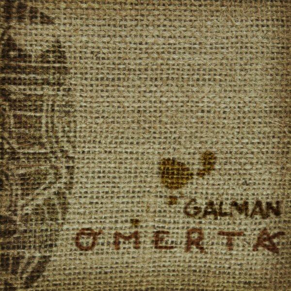 Galman - OMERTA