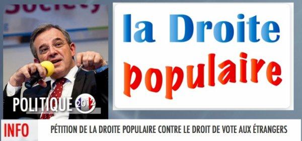PÉTITION DE LA DROITE POPULAIRE CONTRE LE DROIT DE VOTE AUX ÉTRANGERS