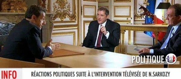 RÉACTIONS POLITIQUES SUITE À L'INTERVENTION TÉLÉVISÉE DE N.SARKOZY