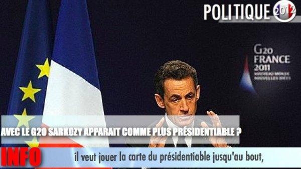AVEC LE G20 SARKOZY APPARAIT COMME PLUS PRÉSIDENTIABLE ? ANALYSE