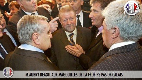 M.AUBRY RÉAGIT AUX MAGOUILLES DE LA FÉDÉ PS PAS-DE-CALAIS