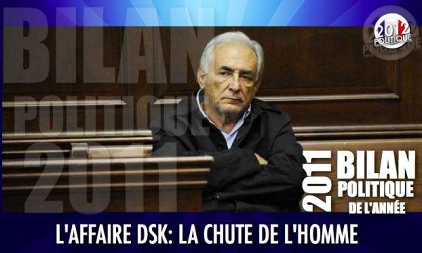 BILAN POLITIQUE 2011: AFFAIRE DSK: LA CHUTE D'UN HOMME
