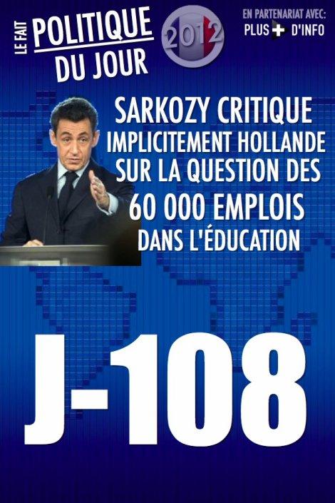 LE FAIT POLITIQUE DU JOUR: Sarkozy critique Hollande et propose sa vision des choses pour l'éducation