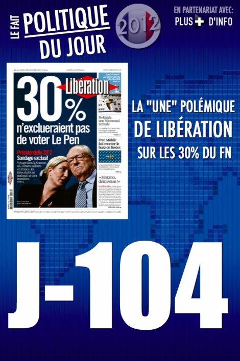 """LE FAIT POLITIQUE DU JOUR: La """"une"""" polémique de Libération sur les 30% du FN"""