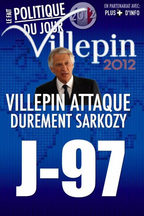 LE FAIT POLITIQUE DU JOUR: Villepin fustige Sarkozy