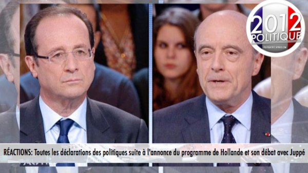 RÉACTIONS: Toutes les déclarations des politiques suite à l'annonce du programme de Hollande et son débat avec Juppé