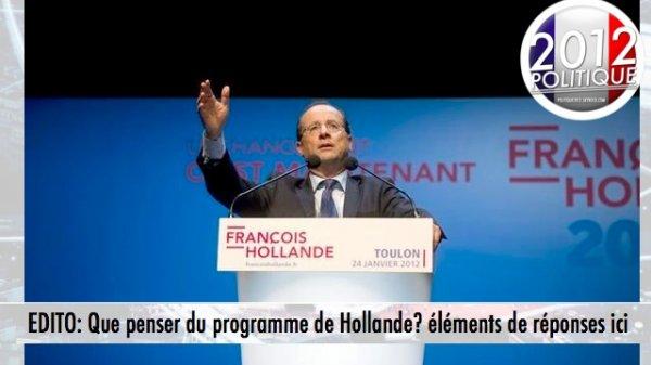 EDITO: Que penser du programme de Hollande? éléments de réponses ici