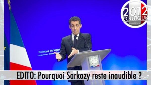 EDITO: Pourquoi Sarkozy reste inaudible ?