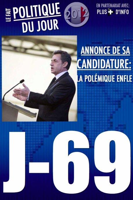 LE FAIT POLITIQUE DU JOUR: Sarkozy va annoncer sa candidature, la polémique enfle