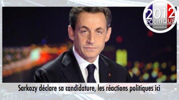 Sarkozy déclare sa candidature, les réactions politiques ici