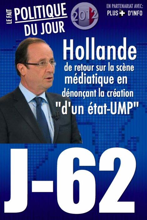 """LE FAIT POLITIQUE DU JOUR: Hollande répond aux attaques de Sarkozy et dénonce """"l'état-UMP"""""""