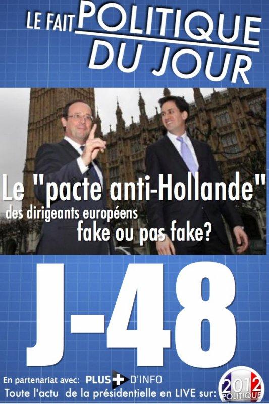 """LE FAIT POLITIQUE DU JOUR: Le """"pacte anti-Hollande"""" des dirigeants européens FAKE ou pas FAKE ?"""