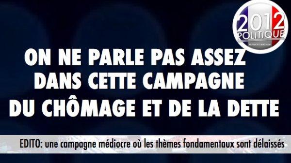 EDITO: une campagne médiocre où les thèmes fondamentaux sont délaissés