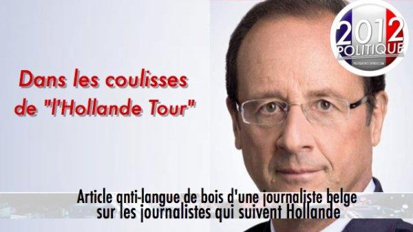 """Une journaliste belge accréditée à suivre les déplacements du candidat socialiste fait une présentation sans langue de bois du """"Hollande Tour"""""""