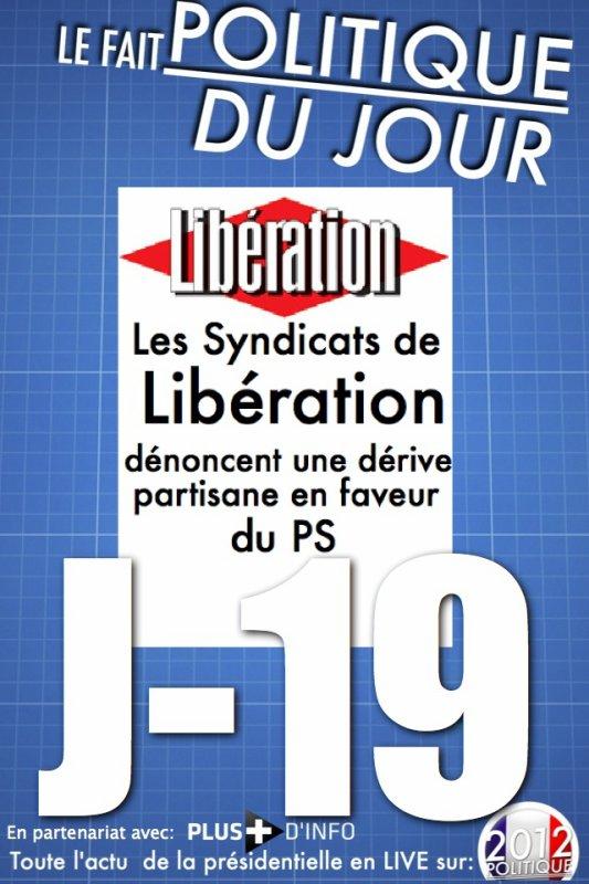 """LE FAIT POLITIQUE DU JOUR: """"Libération journal officiel du PS"""" selon la SCPL"""