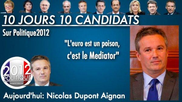 OPÉRATION 10 JOURS / 10 CANDIDATS = NICOLAS DUPONT-AIGNAN