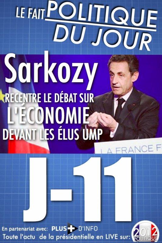 LE FAIT POLITIQUE DU JOUR: Sarkozy recentre le débat sur l'économie devant les élus UMP