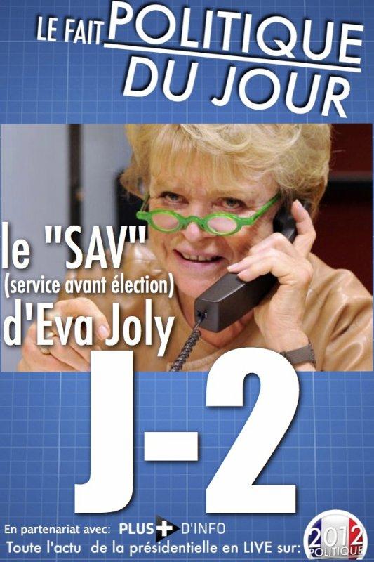 LE FAIT POLITIQUE DU JOUR: le SAV (service avant vote) d'Eva Joly