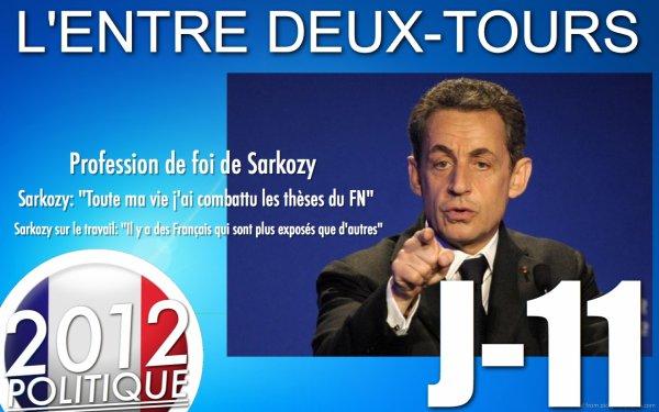 """L'ENTRE DEUX-TOURS: J-11 """"Hollande pour un mémorandum pour changer l'UE""""/""""Hollande à Tulle le 6/5""""/""""Profession de foi Hollande et Sarkozy""""/""""Sarkozy le FN et le Travail"""""""