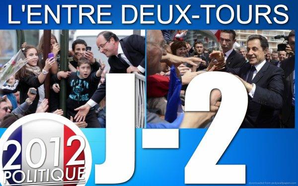 """L'ENTRE DEUX-TOURS: J-2 """"Sarkozy y croit et Hollande se projette déjà dans l'après"""""""