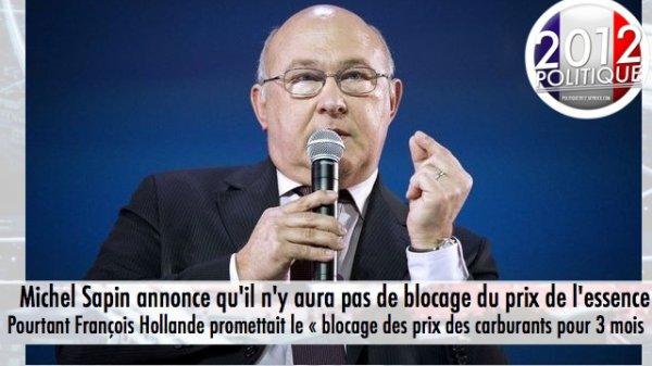 Michel Sapin annonce qu'il n'y aura pas de blocage du prix de l'essence Pourtant François Hollande promettait le « blocage des prix des carburants pour 3 mois