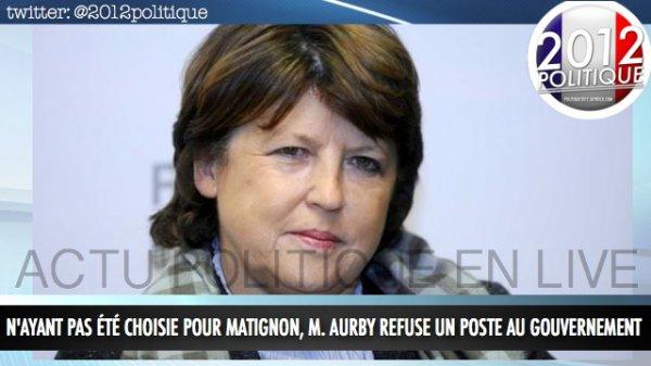 N'ayant pas été choisie pour Matignon, M. Aubry refuse un poste au gouvernement