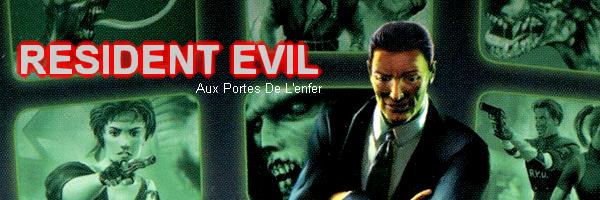 Resident Evil : Aux Portes De L'Enfer