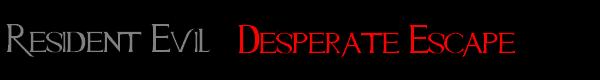 Gold Edition : Desperate Escape (Une fuite désespérée)