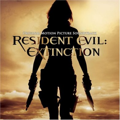 Resident Evil Extinction : Original Soundtrack