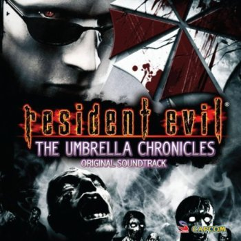 Resident Evil The Umbrella Chronicles : Original Soundtrack