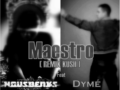 MADE IN STREET / MAESTO - Dyme & Housbenks (2011)