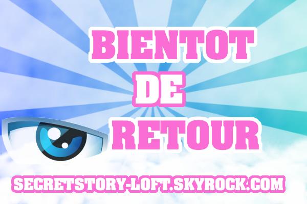 SECRETSTORY-LOFT, LE RETOUR, POUR LA SAISON 6 !