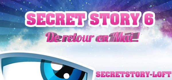 RUMEUR : SECRET STORY 6 DE RETOUR EN MAI !