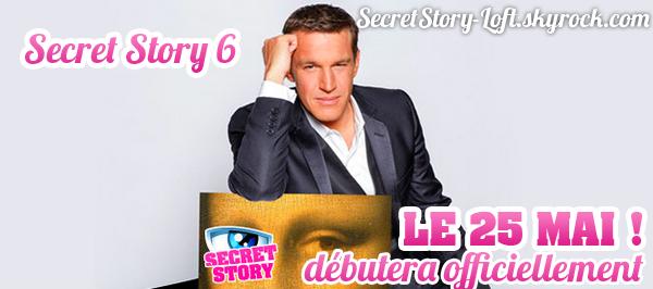 Secret Story Saison 6 dès le vendredi 25 mai à 20h50 !