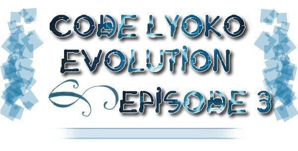 #21 ~ C.L.E épisode #o3, mon analyse!