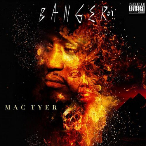 Mac Tyer – Banger Vol.1