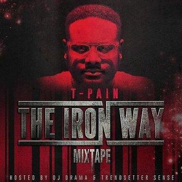 T-Pain – The Iron Way