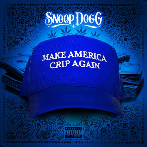 Snoop Dogg Make America Crip Again